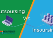 Outsourcing v/s In-sourcing