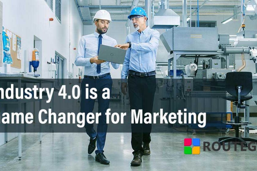 Industry 4.0 is a Game Changer for Marketing