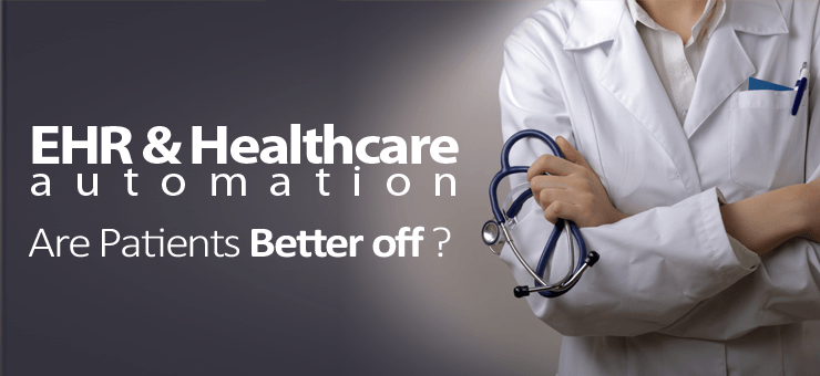 AUTOMATION — THE KEY TO EFFICIENCY IN HEALTHCARE'S DIGITAL ERA