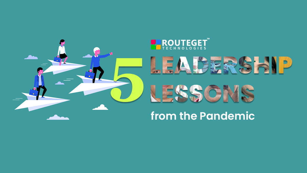 5 leadership lessons from the pandemic
